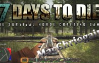 7 Days to Die: Just me and my Buddy