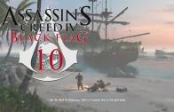 Assassin's Creed IV: Black Flag (Let's Play | Gameplay) Episode 10: Proper Defenses