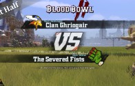 Blood Bowl 2 – Beta – Clan Ghriogair [Humans] vs The Severed Fists [Orcs] – 1st Half