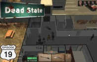 Dead State (Let's Play | Gameplay) Episode 19: Hospital Siege