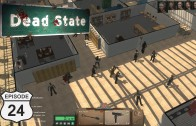 Dead State (Let's Play | Gameplay) Episode 24: The Great Escape