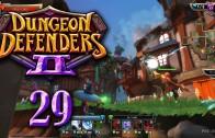 Dungeon Defenders 2 (Let's Play | Gameplay) Episode 29: Duo Defense