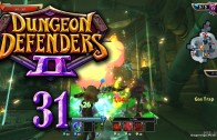 Dungeon Defenders 2 (Let's Play | Gameplay) Episode 31: The Huntress