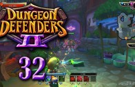 Dungeon Defenders 2 (Let's Play   Gameplay) Episode 32: Double Feature