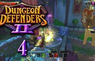 Dungeon Defenders 2 (Let's Play | Gameplay) Episode 4: All For One