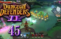 Dungeon Defenders 2 (Let's Play | Gameplay) Episode 45: Solid Defense