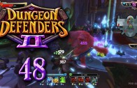 Dungeon Defenders 2 (Let's Play | Gameplay) Episode 48: 2 Ogres, 1 Squire