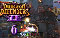 Dungeon Defenders 2 (Let's Play | Gameplay) Episode 6: No Need for Rocket Carts