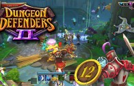 Dungeon Defenders 2 (Let's Play | Gameplay) Season 2 Ep 12: The Best Way to Level