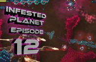 Infested Planet Episode 12: Anabasis