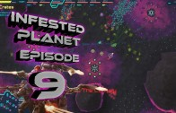 Infested Planet Episode 9: Preperations
