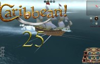 Let's Play Caribbean! Episode 25