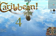 Let's Play Caribbean! Episode 4
