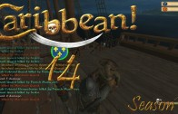 Let's Play Caribbean! Season 2 Episode 14: Stopping the Convoys