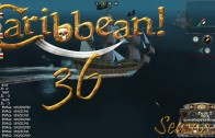 Let's Play Caribbean! Season 2 Episode 36: Flying the Jolly Roger