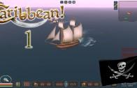 Let's Play Caribbean! Season 3 Episode 1: Ship Ahoy!