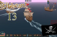 Let's Play Caribbean! Season 3 Episode 13: Bane of the Netherlands