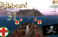 Let's Play Caribbean! Season 3 Episode 31: Naval Seige