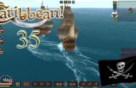 Let's Play Caribbean! Season 3 Episode 35: A Stronger Navy