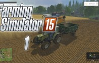 Let's Play Farming Simulator 15 (Gameplay | Walkthrough) Episode 1: Learning How To Run A Farm