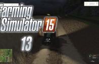 Let's Play Farming Simulator 15 (Gameplay | Walkthrough) Episode 13: I Can Taste It