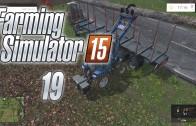 Let's Play Farming Simulator 15 (Gameplay | Walkthrough) Episode 19: Easy Money