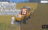Let's Play Farming Simulator 15 (Gameplay | Walkthrough) Episode 2: Time To Harvest