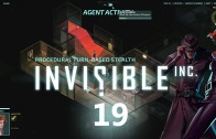 Lets Play Invisible Inc: Episode 19