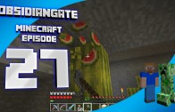 Minecraft ObsidianGate Server: Episode 27 – I Hate Melons