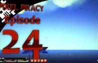 Pixel Piracy Episode 24: Captain Big Belly Bill (Part 1)