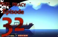 Pixel Piracy Episode 32: Captain Tony All Thumbs (Part 6)