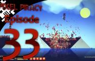 Pixel Piracy Episode 33: Captain Tony All Thumbs (Part 7)