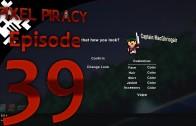 Pixel Piracy Episode 39: Not a Very Long Life
