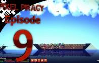 Pixel Piracy Episode 9: The Dreaded Captain Balthier Russo (Part 3)
