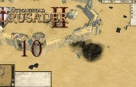 Stronghold Crusader 2 (Let's Play | Gameplay) Episode 10: Treachery [Review Copy]