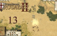 Stronghold Crusader 2 (Let's Play | Gameplay) Episode 13: Robber Baron [Review Copy]