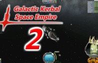 The Galactic Kerbal Space Empire Episode 2: The Death of a King