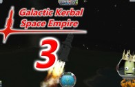 The Galactic Kerbal Space Empire Episode 3: Need more Batteries
