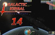 The Galactic Kerbal Space Empire Season 2 Episode 14: New Version