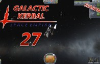 The Galactic Kerbal Space Empire Season 2 Episode 27: Hunger Pains