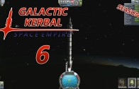 The Galactic Kerbal Space Empire Season 2 Episode 6: Waiting for Grass to Grow