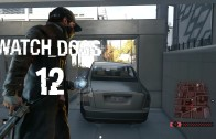 Watch Dogs Episode 12: A Wrench In The Works