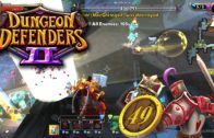 Dungeon Defenders 2 Season 2 Ep 48 – Buried Bastille