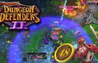 Dungeon Defenders 2 Season 2 Ep 48 – No Blockade Challenge and EV2 Gameplay