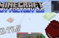 It's Just Me And A Tree – Minecraft SkyFactory 2.5 Gameplay – Modded SkyBlock