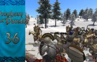 Let's Play Mount and Blade Warband Prophesy of Pendor Episode 36: Jatu Problems