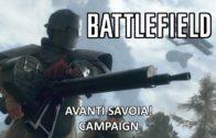 Avanti Savoia! – Battlefield 1 Single Player Campaign Gameplay
