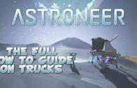 Astroneer How To Guide On Trucks – Building Rover Trains, Mining Cranes, And Mobile Base