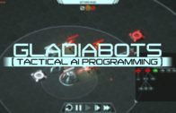 Gladiabots Gameplay – Build Your Own AI Controlled Battlebots – First Look And Impressions
