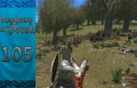 Let's Play Mount and Blade Warband Prophesy of Pendor Episode 105: Stopping Looters